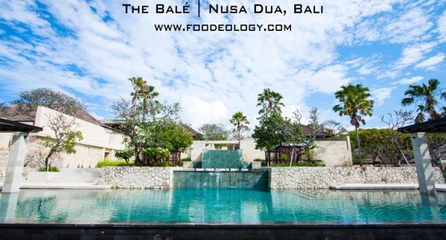 The Balé in Nusa Dua Bali – Food & Facilities | 贝丽度假酒店の美食及其它 [巴厘岛]